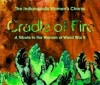 Indianapolis Womens Chorus - Cradle of Fire