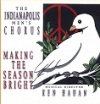 Indianapolis Mens Chorus - Making The Season Bright